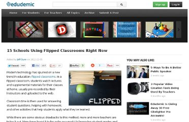 http://edudemic.com/2011/12/15-flipped-classrooms/