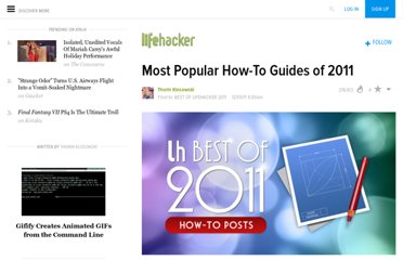 http://lifehacker.com/5864942/most-popular-how+to-guides-of-2011