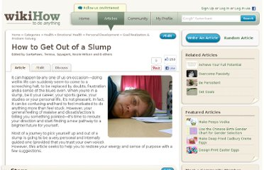 http://www.wikihow.com/Get-Out-of-a-Slump