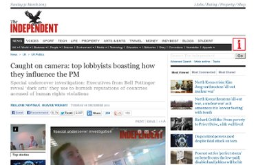 http://www.independent.co.uk/news/uk/politics/caught-on-camera-top-lobbyists-boasting-how-they-influence-the-pm-6272760.html