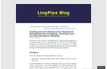 http://lingpipe-blog.com/2011/01/12/scaling-jaccard-distance-deduplication-shingling-minhash-locality-sensitive-hashi/