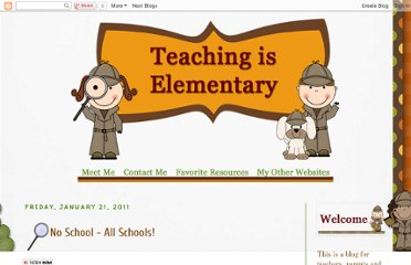http://teachingiselementary.blogspot.com/2011/01/no-school-all-schools.html