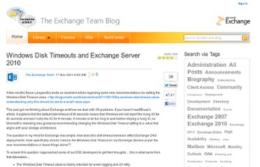 http://blogs.technet.com/b/exchange/archive/2011/11/17/windows-disk-timeouts-and-exchange-server-2010.aspx