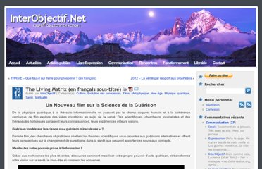http://interobjectif.net/the-living-matrix-en-francais-sous-titre/