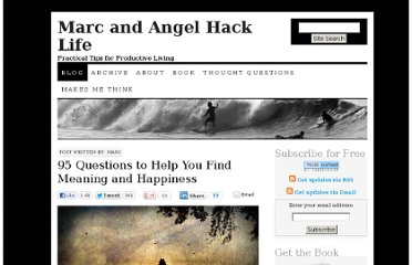 http://www.marcandangel.com/2011/12/04/95-questions-to-help-you-find-meaning-and-happiness/