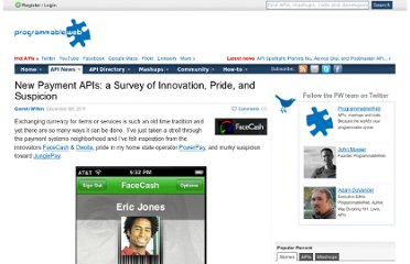 http://blog.programmableweb.com/2011/12/06/new-payment-apis-a-survey-of-innovation-pride-and-suspicion/
