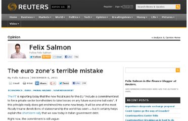 http://blogs.reuters.com/felix-salmon/2011/12/06/the-eurozone%e2%80%99s-terrible-mistake/
