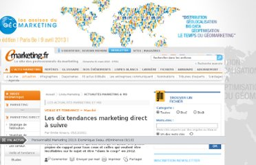 http://www.e-marketing.fr/Breves/10-tendances-marketing-direct-a-suivre-42932.htm