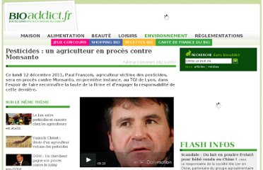 http://www.bioaddict.fr/article/pesticides-un-agriculteur-en-proces-contre-monsanto-a2486p1.html