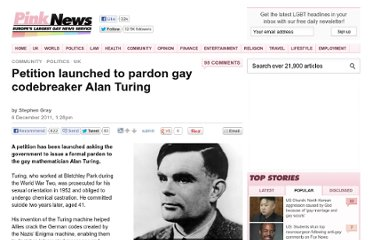 http://www.pinknews.co.uk/2011/12/06/petition-launched-to-pardon-gay-codebreaker-alan-turing/