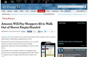http://allthingsd.com/20111206/amazon-will-pay-shoppers-5-to-walk-out-of-stores-empty-handed/