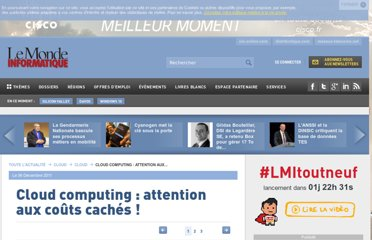 http://www.lemondeinformatique.fr/actualites/lire-cloud-computing-attention-aux-couts-caches-46931.html