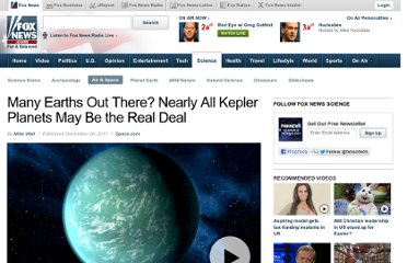 http://www.foxnews.com/scitech/2011/12/06/many-earths-out-there-nearly-all-kepler-planets-may-be-real-deal/