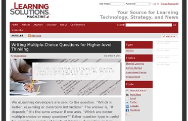 http://www.learningsolutionsmag.com/articles/804/writing-multiple-choice-questions-for-higher-level-thinking