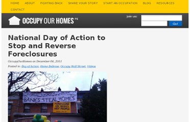 http://occupyourhomes.org/blog/2011/dec/6/national-day-action-stop-and-reverse-foreclosures/