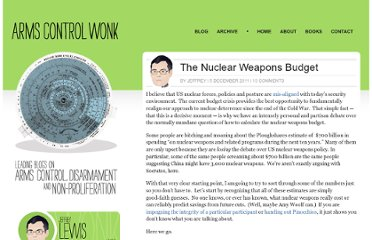 http://lewis.armscontrolwonk.com/archive/4759/the-nuclear-weapons-budget