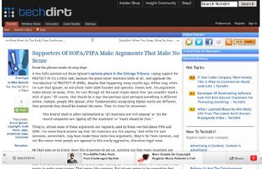 http://www.techdirt.com/articles/20111206/03203316989/supporters-sopapipa-make-arguments-that-make-no-sense.shtml