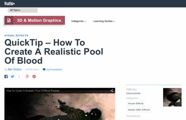 http://ae.tutsplus.com/tutorials/vfx/quicktips-how-to-create-a-realistic-pool-of-blood/