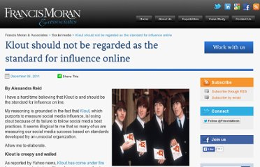 http://francis-moran.com/index.php/social-media/klout-should-not-be-regarded-as-the-standard-for-influence-online/