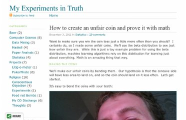 http://izbicki.me/blog/how-to-create-an-unfair-coin-and-prove-it-with-math