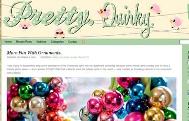 http://www.pretty-quirky.com/2009/12/08/more-fun-with-ornaments/
