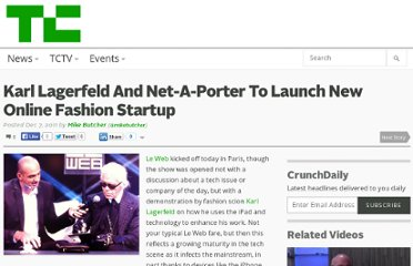 http://eu.techcrunch.com/2011/12/07/karl-lagerfeld-and-net-a-porter-to-launch-new-online-fashion-startup/