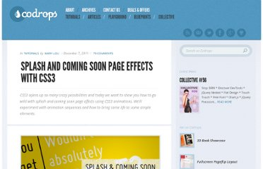 http://tympanus.net/codrops/2011/12/07/splash-and-coming-soon-page-effects-with-css3/