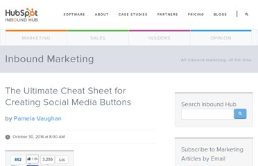 http://blog.hubspot.com/blog/tabid/6307/bid/29544/The-Ultimate-Cheat-Sheet-for-Creating-Social-Media-Buttons.aspx