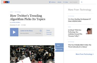 http://www.npr.org/2011/12/07/143013503/how-twitters-trending-algorithm-picks-its-topics