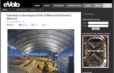 http://www.evolo.us/architecture/industrial-archaeological-park-of-rhineland-industrial-museum/