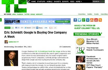 http://techcrunch.com/2011/12/07/eric-schmidt-google-is-buying-one-company-a-week/