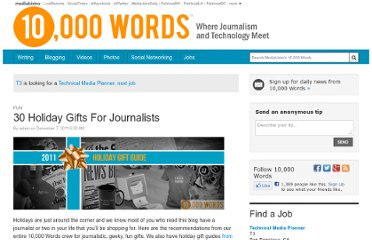 http://www.mediabistro.com/10000words/30-holiday-gifts-for-journalists_b8424