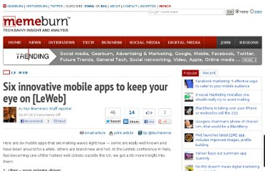 http://memeburn.com/2011/12/six-innovative-mobile-apps-to-keep-your-eye-on-leweb/