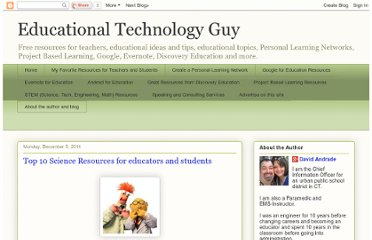 http://educationaltechnologyguy.blogspot.com/2011/12/top-10-science-resources-for-educators.html