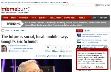 http://memeburn.com/2011/12/the-future-is-social-local-mobile-says-googles-eric-schmidt/