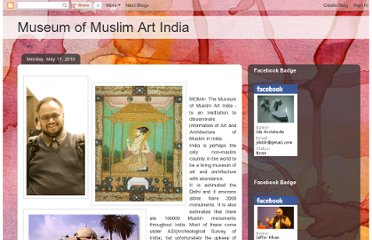 http://m-o-m-a.blogspot.com/2010/05/moma-museum-of-muslim-art-india-is.html