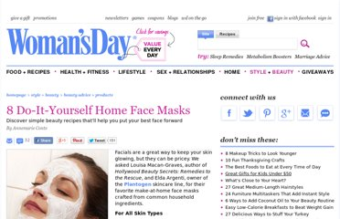 http://www.womansday.com/style-beauty/beauty-tips-products/8-do-it-yourself-home-facials-106030