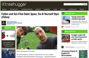 http://www.treehugger.com/clean-technology/father-and-son-film-outer-space-do-it-yourself-style-video.html