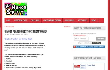 http://myhumorspot.com/index.php/featured/5-most-feared-questions-from-women/