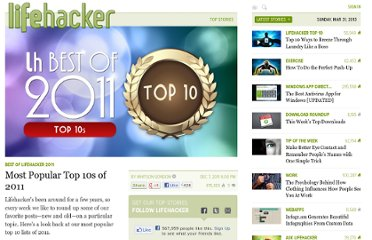 http://lifehacker.com/5866138/most-popular-top-10s-of-2011