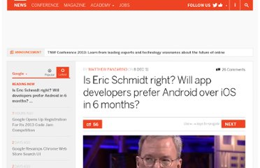 http://thenextweb.com/google/2011/12/08/is-eric-schmidt-right-will-app-developers-prefer-android-over-ios-in-6-months/