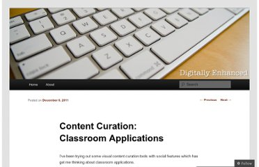 http://fusionfinds.wordpress.com/2011/12/06/content-curation-classroom-applications/