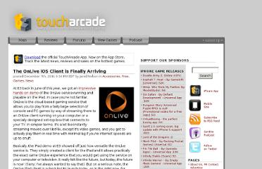 http://toucharcade.com/2011/12/07/the-onlive-ios-client-is-finally-arriving/