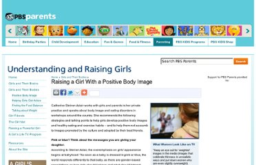 http://www.pbs.org/parents/raisinggirls/bodies/image.html