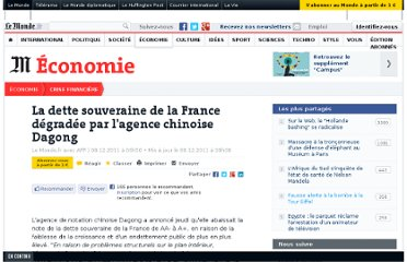 http://www.lemonde.fr/crise-financiere/article/2011/12/08/la-dette-souveraine-de-la-france-degradee-par-l-agence-chinoise-dagong_1614603_1581613.html