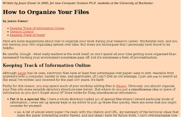 http://www.cs.jhu.edu/~jason/advice/how-to-organize-your-files.html