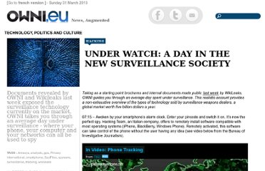 http://owni.eu/2011/12/06/spyfiles-wikileaks-under-watch-a-day-in-the-new-surveillance-society/