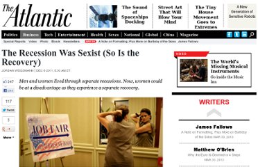 http://www.theatlantic.com/business/archive/2011/12/the-recession-was-sexist-so-is-the-recovery/249646/