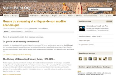 http://vialet.org/blog/post/2011/03/Guerre-du-streaming-et-critiques-de-son-modele-economique