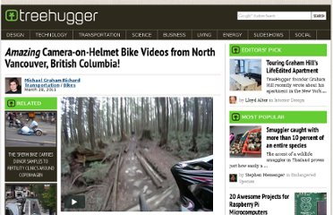 http://www.treehugger.com/bikes/emamazingem-camera-on-helmet-bike-videos-from-north-vancouver-british-columbia.html